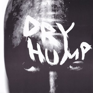 Image for 'DRY HUMP'