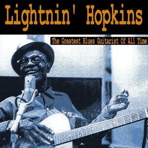 Image for 'The Greatest Blues Guitarist of All Time'
