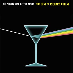 Immagine per 'The Sunny Side of the Moon: The Best of Richard Cheese'
