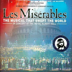 Image for 'Les Misérables: In Concert at the Royal Albert Hall (disc 1)'