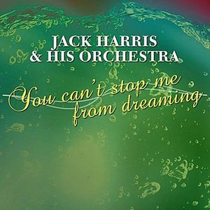 Image for 'You Can't Stop Me From Dreaming'