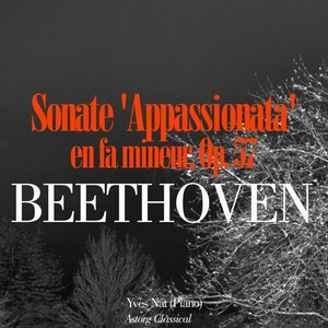 Image for 'Beethoven: Sonate 'Appassionata' en fa mineur, Op. 57'
