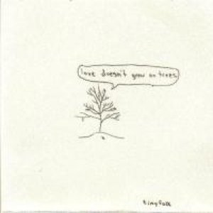 Image for 'Love doesn't grow on trees.'