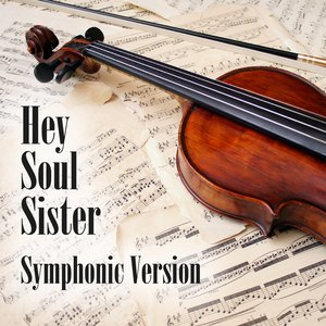 Bild für 'Hey Soul Sister - Symphonic Version (Made Famous by Train)'