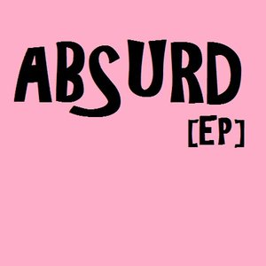 Image for 'Absurd [EP]'