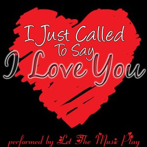 Image for 'I Just Called To Say I Love You'