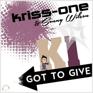 Image for 'Got to Give (feat. Sonny Wilson)'