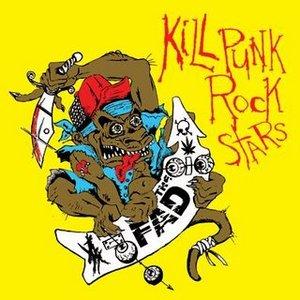 Image for 'Kill Punk Rock Stars'