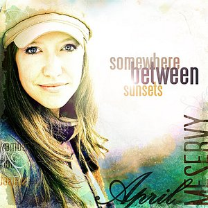 Image for 'Somewhere Between Sunsets'