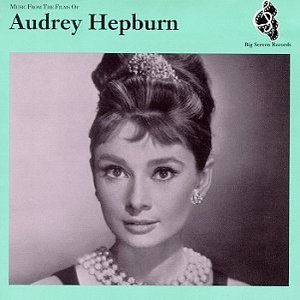 Image for 'Music from the Films of Audrey Hepburn'