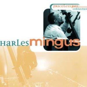 Image for 'Priceless Jazz  7 : Charles Mingus'
