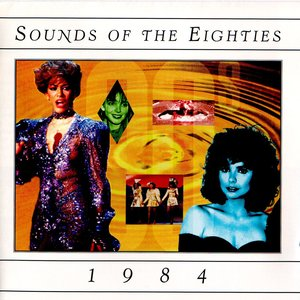 Image for 'Sounds of the Eighties: 1984'