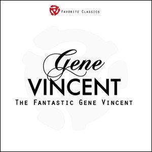 Bild för 'The Fantastic Gene Vincent'