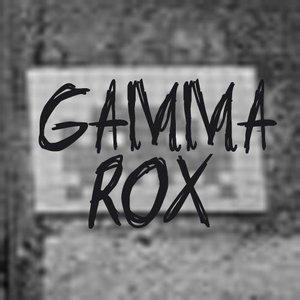 Image for 'Gamma Rox'