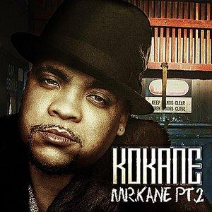 """Image for 'Kokane """"Mr. Kane"""" PT 2'"""