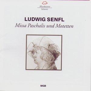 Image for 'Ludwig Senfl: Missa Paschalis und Motetten'