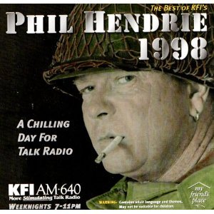 Image for 'The Best of KFI's Phil Hendrie 1998: A Chilling Day for Talk Radio'