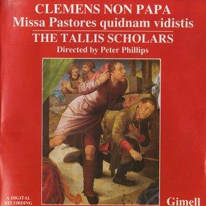 Image for 'Clemens Non Papa: Missa Pastores quidnam vidistis'