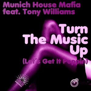 Image for 'Turn the Music Up (feat. Tony Williams)'