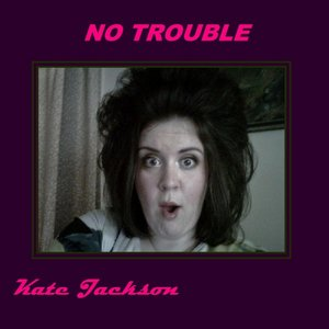 Image for 'No Trouble'