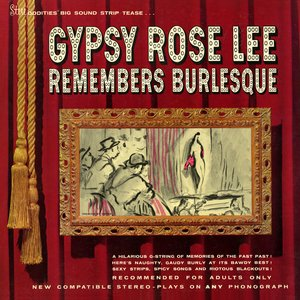 Image pour 'Gypsy Rose Lee Remembers Burlesque'