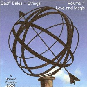 Image for 'Geoff Eales + Strings! Love & Magic'