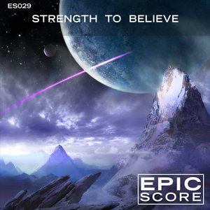 Image for 'Strength To Believe - ES029'