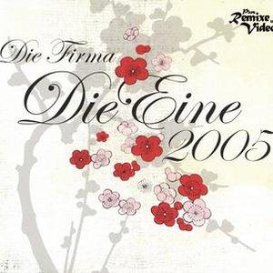 Image for 'Die Eine 2005'