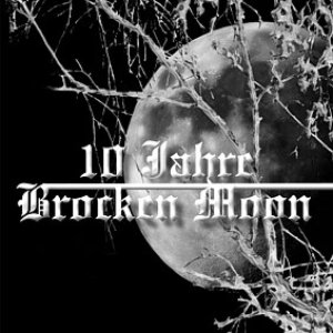 Image for '10 Jahre Brocken Moon'