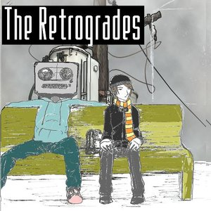 Image for 'The Retrogrades'
