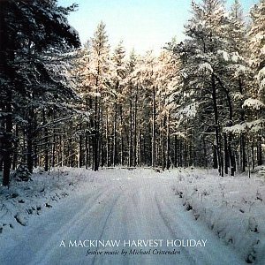 Image for 'A Mackinaw Harvest Holiday'