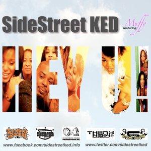 "Bild für 'SideStreet KED Featuring Muffy ""Hey U!""'"