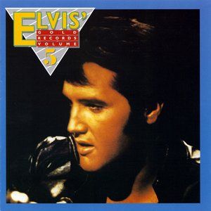 Image for 'Elvis' Gold Records - Volume 5'