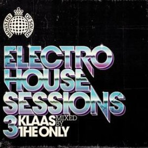 Bild für 'Ministry of Sound Electro House Sessions 3'
