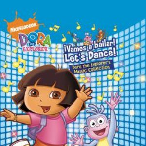 Image for '!Vamos a bailar! Let's Dance! The Dora the Explorer Music Collection'