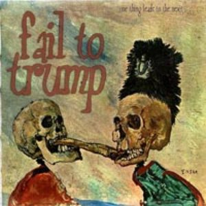 Image for 'Fail To Trump'