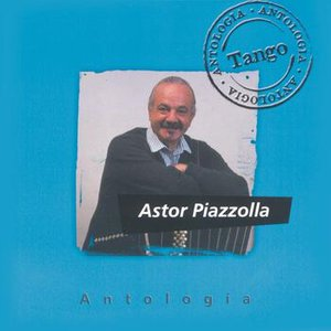 Image for 'Antologia Astor Piazzolla'