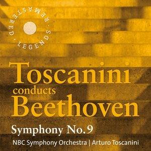 Image for 'Toscanini conducts Beethoven: Symphony No. 9'