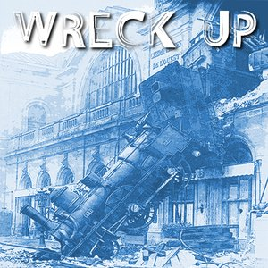 Image pour 'Wreck Up EP'