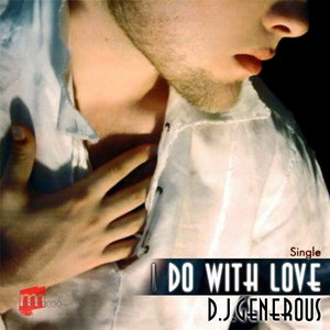 Image for 'I Do With Love (Fresh Deal Remix)'
