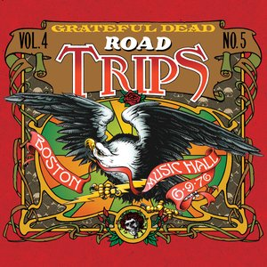 Image for 'Road Trips, Volume 4, No. 5: Boston Music Hall 6-9-76'