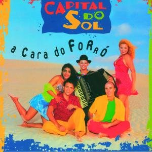 Image for 'A Cara Do Forró'