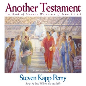 Image for 'Another Testament: The Book of Mormon Witnesses of Jesus Christ'