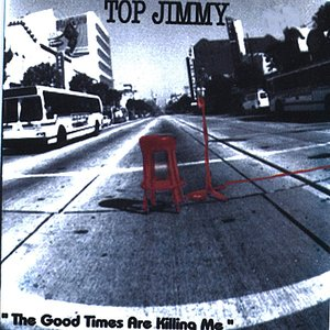 Image for 'The Good Times Are Killing Me'