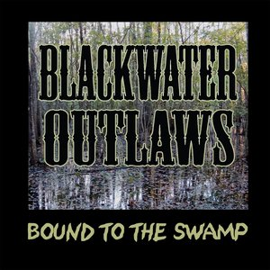 Image for 'Bound To the Swamp'