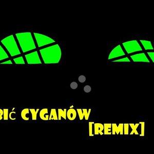 Image for 'Zabić cyganów(DJ Kurwa Spierdalaj)[NAQURWIATOR REMIX]'