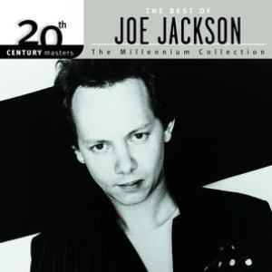 Image for '20th Century Masters: The Millennium Collection: Best Of Joe Jackson'