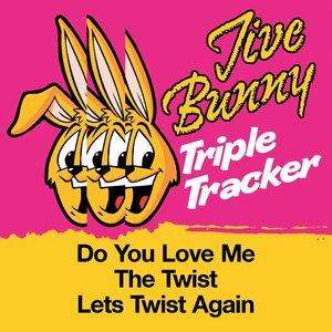 Image for 'Jive Bunny Triple Tracker: Do You Love Me / The Twist / Lets Twist Again'