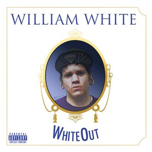 Image for 'William White: White Out'