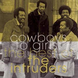 Image for 'Cowboys to Girls: The Best of the Intruders'